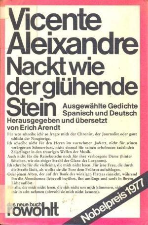 Nackt wie der glühende Stein : ausgew.: Aleixandre, Vicente: