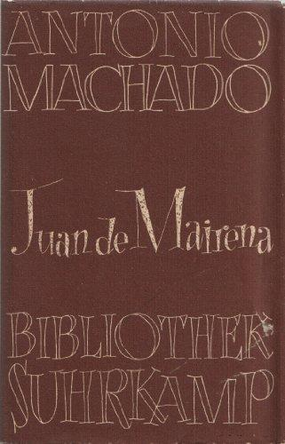 Juan de Mairena. Sentenzen, Späße, Aufzeichnungen und: Antonio, Machado: