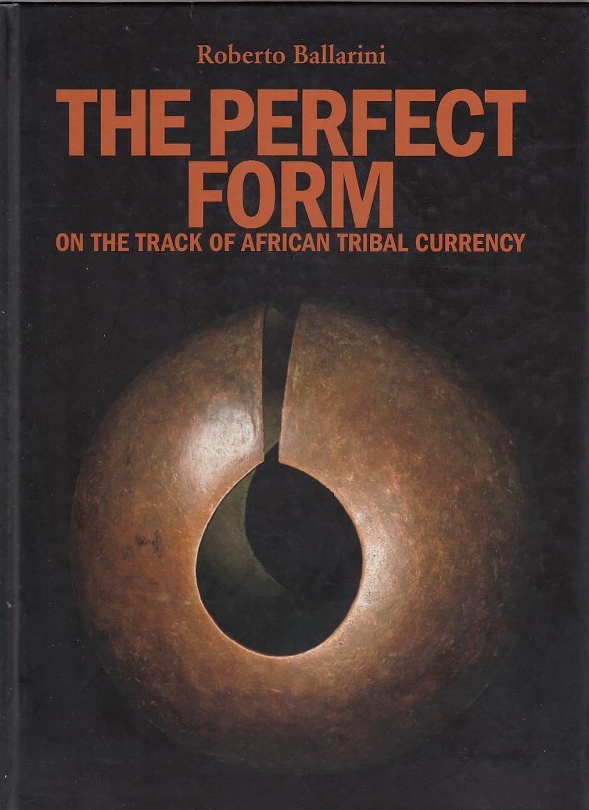 9788890418617 - Roberto Ballarini - The Perfect Form
