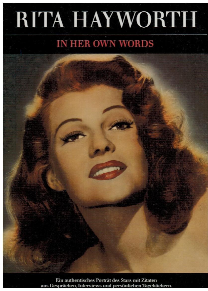 Rita Hayworth in her own words
