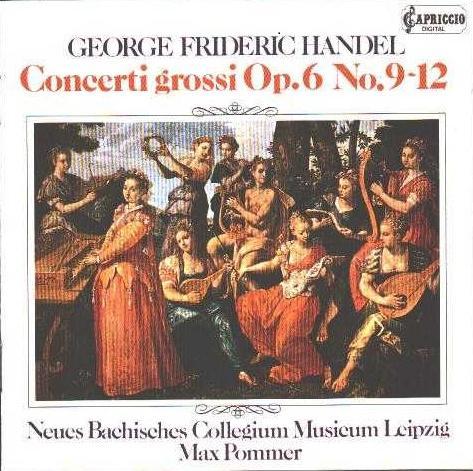 Concerti grossi, Op. 6, No. 9-12 Neues: Handel, George Frideric,