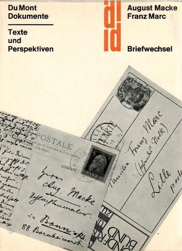 August Macke, Franz Marc : Briefwechsel: Macke, August und