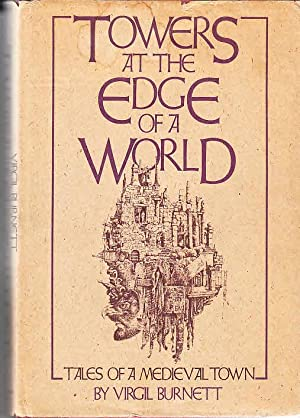 Towers at the edge of a world: Tales of a medieval town