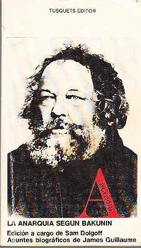 La Anarquia Segun Bakunin. (= Colección dirigada: Dolgoff, Sam: