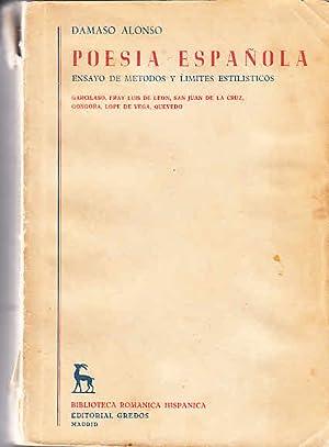 Poesia Espanola. Ensayo de métodos y límites: Alonso, Damaso: