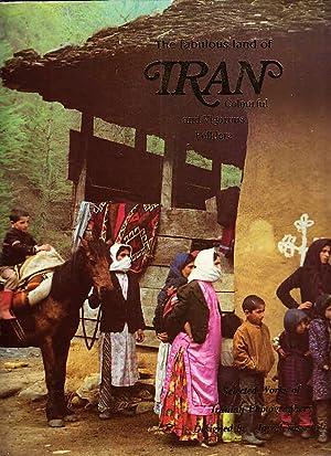 The fabulous land of Iran: colourful and: JAVAD, YASSAVOLI: