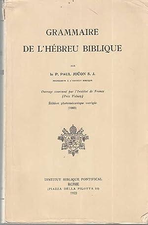 Grammaire de L`Hébreu Biblique: Jouon, P. Paul: