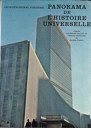 Panorama de l`histoire universelle d`après les grands: Pirenne, Jacques-Henri: