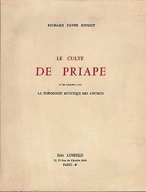 Le culte de Priape et ses rapports: Payne Knight, Richard: