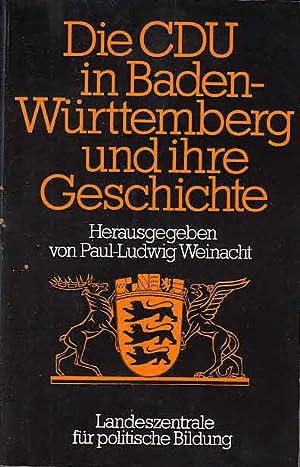 Die CDU in Baden-Württemberg und ihre Geschichte: Paul-Ludwig, Weinacht und
