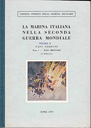 Navi perdute, Tomo 1: Navi militari (: Fioravanzo, Giuseppe, Alberto
