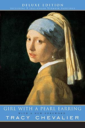 Girl With a Pearl Earring: (Deluxe Edition)