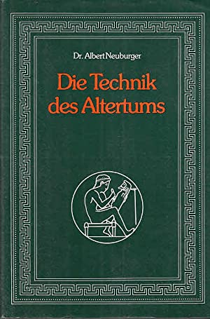 Die Technik des Altertums. Reprint der Originalausgabe 1919