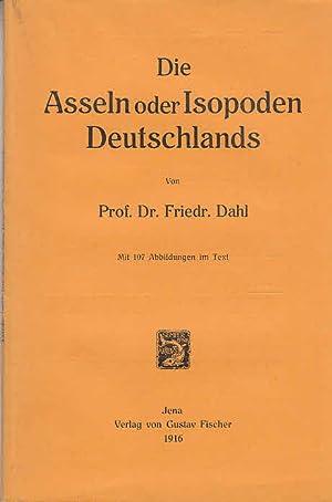 Die Asseln oder Isopoden Deutschlands / Von: Dahl, Friedrich: