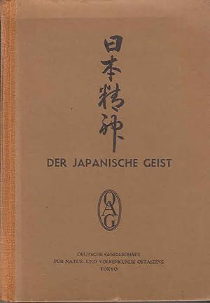 Der Japanische Geist = Mitteilungen der Deutsche Gesellschaft für Natur- und Völkerkunde ...