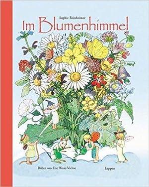 Im Blumenhimmel. von. Bilder von Else Wenz-Vie�̈tor: Reinheimer, Sophie und
