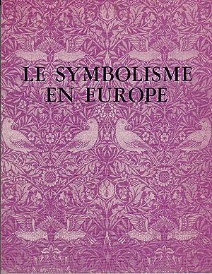 Le Symbolisme en Europe. Ex. Catalogue Museum: Carluccio, Luigi und
