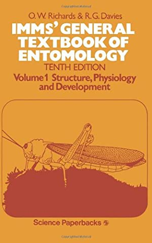 Imms` General Textbook of Entomology: Volume I: Richards, O. W.