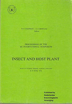 Proceedings of the 4th International Symposium Insect and Host Plant : held at Fulmer Grange, Slo...