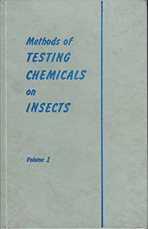 Methods of Testing Chemicals on Insects Volumes: Shepard, Harold H.: