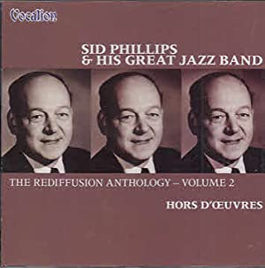 Sid Phillips & His Great Jazz Band: Phillips, Sid: