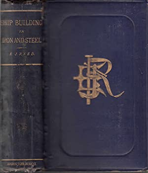 Shipbuilding in Iron and Steel : a: Reed, Edward James: