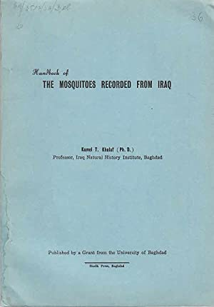 Handbook of the mosquitoes recorded from Iraq / by Kamel T. Khalaf