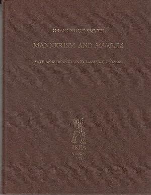 Mannerism and Maniera Bibliotheca artibus et historiae: Smyth, Craig Hugh: