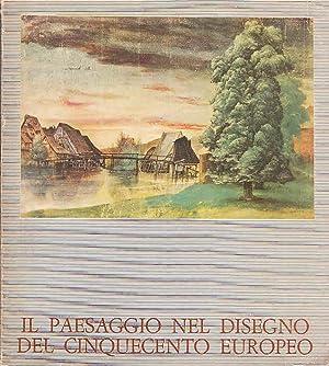 Il Paesaggio nel Disegno del Cinquecento Europeo: Academia, di Francia