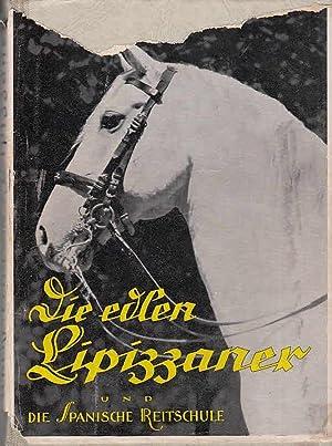 Die edlen Lipizzaner und die Spanische Reitschule: Ackerl, Franz, Arthur-Heinz