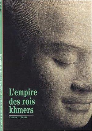 L`Empire des rois khmers: Zéphir, Thierry: