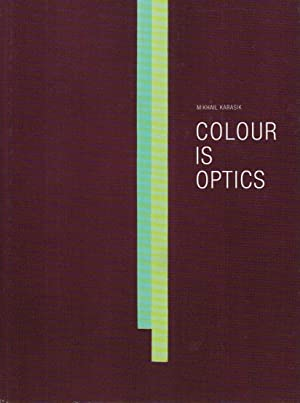 Mikhail Karasik - Colour is optics ;: Stommels, Serge-Aljosja, ,Alber