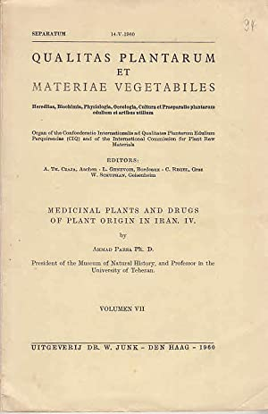 Medicinal plants and drugs of plant origin in Iran. IV [Sonderdr.] ; Qualitas Plantarum et Materi...