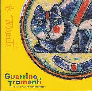 Guerrino Tramonti, the Magician of Colour, Raised: Tramonti, Guerrino and