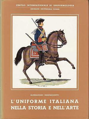 L` uniforme italiana nella storia e nell`arte: Gasparinetti, Alessandro, Ettore