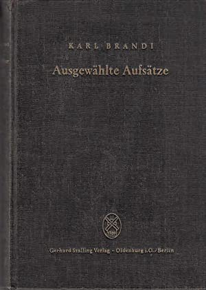 Karl Brandi : Ausgewählte Aufsätze. Als Festgabe: Brandi, Karl, Percy