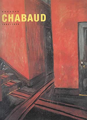 Auguste Chabaud : 1882 - 1955 ;: Chabaud, Auguste (Ill.),