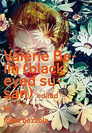 Valérie Belin: Black Eyed Susan Ed. by Tobia Bezzola