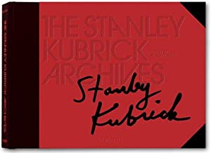 The Stanley Kubrick archives. made in cooperation: Kubrick, Stanley and