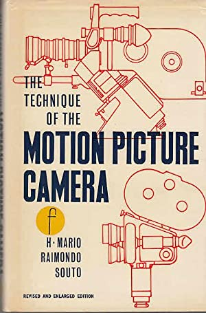The Technique of the Motion Picture Camera Library of Communication Techniques