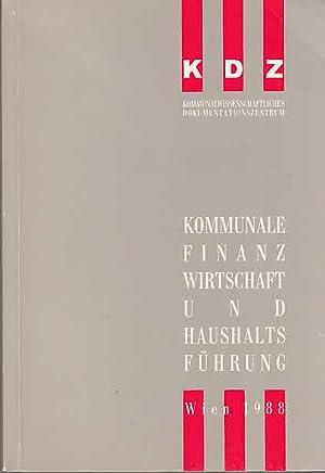Kommunale Finanzwirtschaft und Haushaltsführung : eine Einführung: Bauer, Helfried und