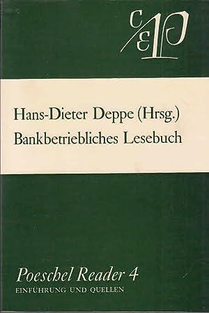 Bankbetriebliches Lesebuch : Ludwig Mülhaupt zum 65.: Deppe, Hans-Dieter, Wolfgang