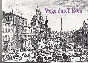 Wege durch Rom : druckgraphische Veduten aus: Zeitler, Kurt: