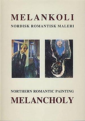 Melankoli. Nordisk romantisk maleri.: Sörensen, Jens Erik: