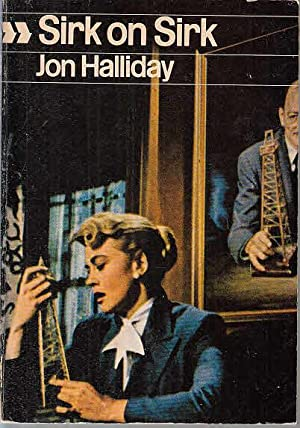 Sirk on Sirk: interviews with Jon Halliday: Sirk, Douglas and