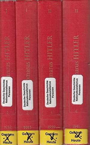 Hitler - Reden und Proklamationen 1932-1945. Kommentiert: Domarus, Max und