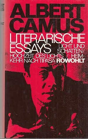 Literarische Essays: Licht und Schatten, Hochzeit des: Camus, Albert: