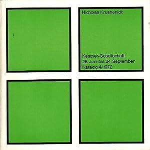 Nicholas Krushenick [anlässlich der Ausstellung der Kestner-Gesellschaft: Krushenick, Nicholas und