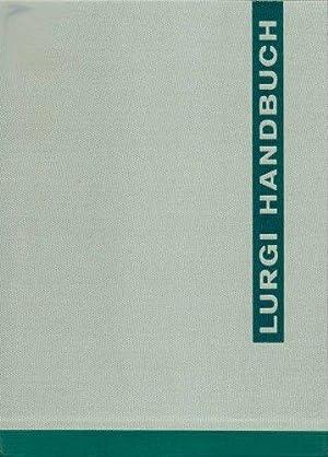 Lurgi Handbuch. Ausgabe 1970. [Hauptwerk]: Lurgi GmbH: