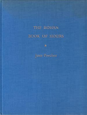 The Rohan Book of Hours : with an introduction and notes by . Faber Library of Illuminated Manusc...